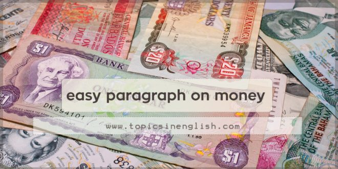 easy paragraph on money