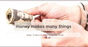 money makes many things