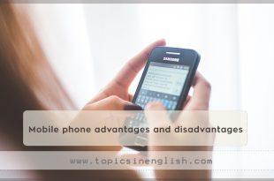 Mobile phone advantages and disadvantages