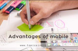 Advantages of mobile