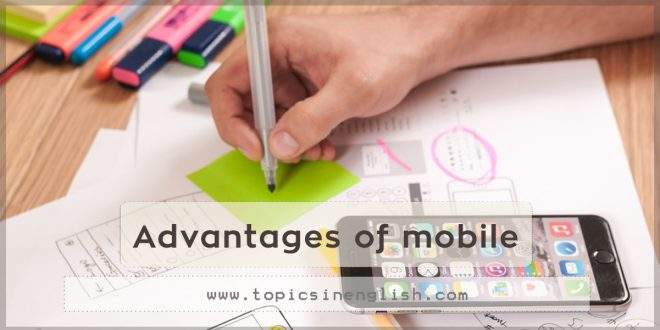 Advantages of mobile