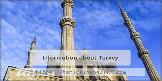 Information about Turkey