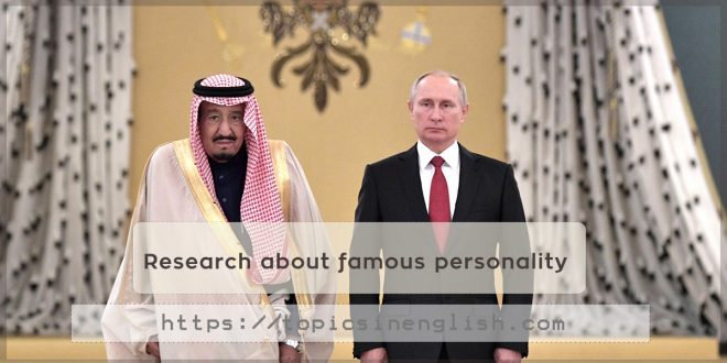 Research about famous personality