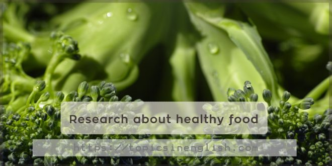 Research about healthy food