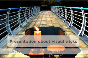 Presentation about visual tricks