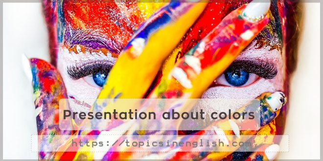 Presentation about colors