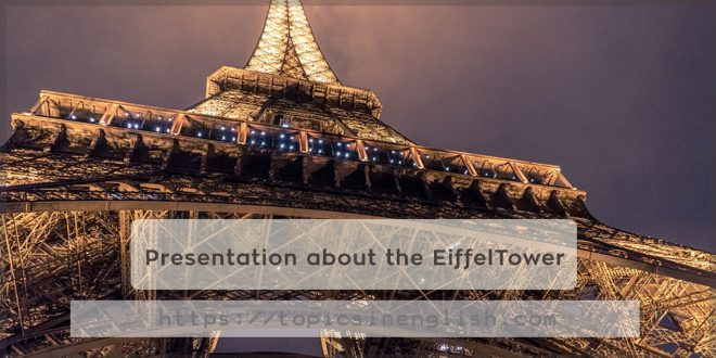 Presentation about the EiffelTower