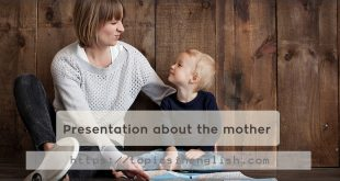 Presentation about the mother