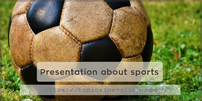 Presentation about sports