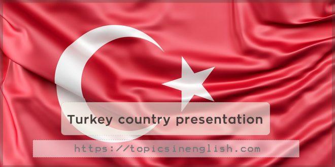 Turkey country presentation