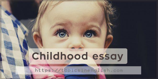 Childhood essay