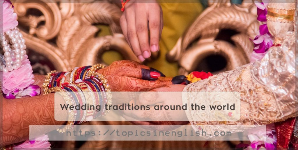 wedding traditions around the world essay They participated in pretty much the same wedding traditions as my baptist you can order a custom essay on wedding now posted by essay on fifa world cup 2010.