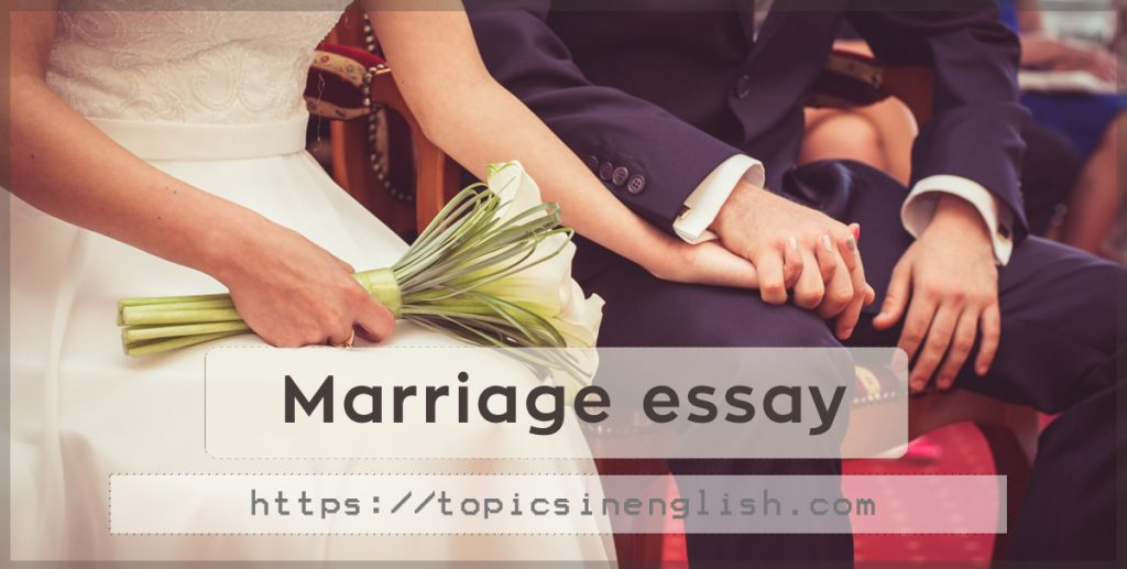 Marriage essay topics