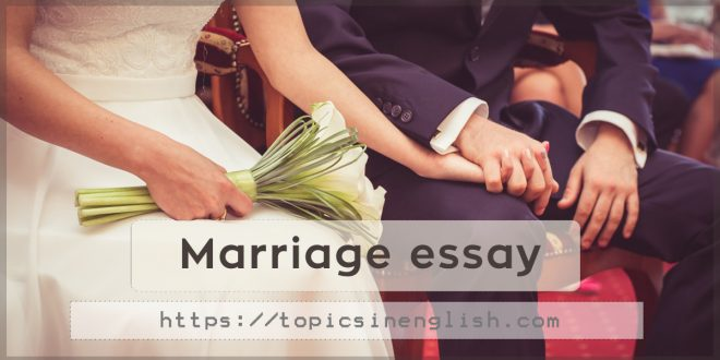 Marriage essay
