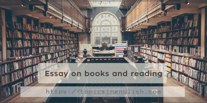 Essay on books and reading