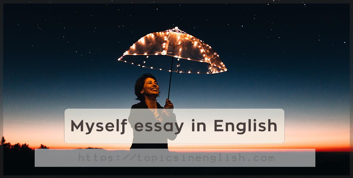 myself essay in english  topics in english