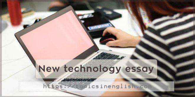 New technology essay