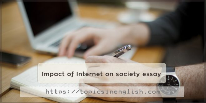 Impact of Internet on society essay