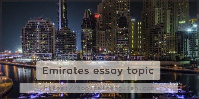 Emirates essay topic