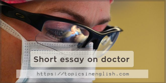 Short essay on doctor