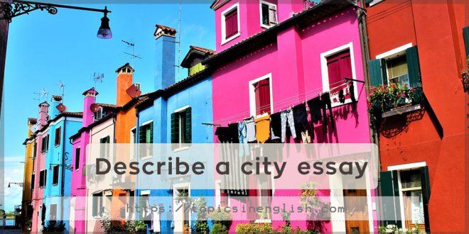 Describe a city essay
