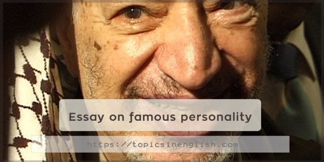 Essay on famous personality