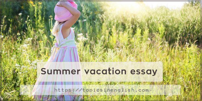 Summer vacation essay