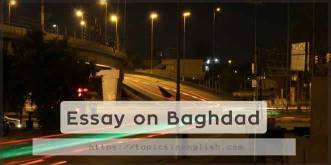 Essay on Baghdad