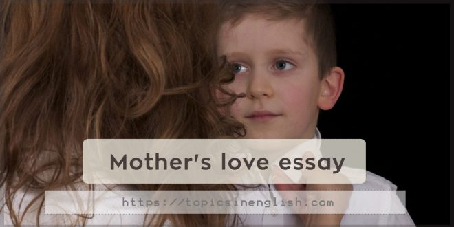 Mother's love essay