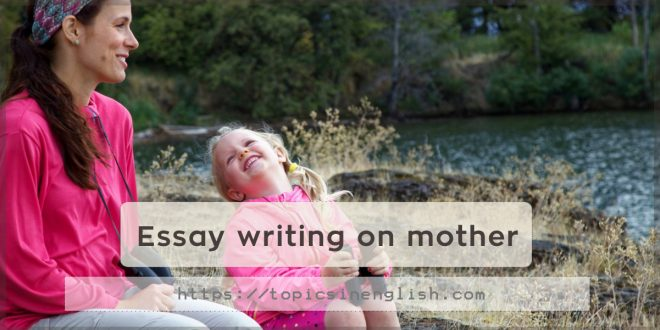 Essay writing on mother