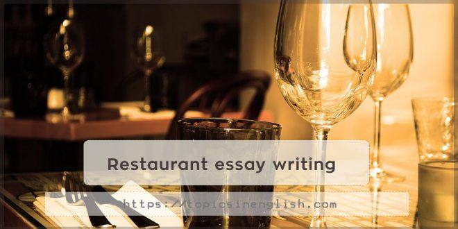 Restaurant essay writing
