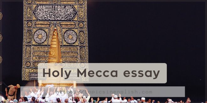 Holy Mecca essay