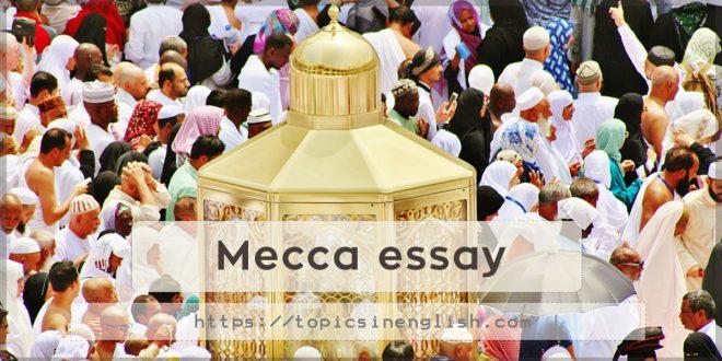 Mecca essay