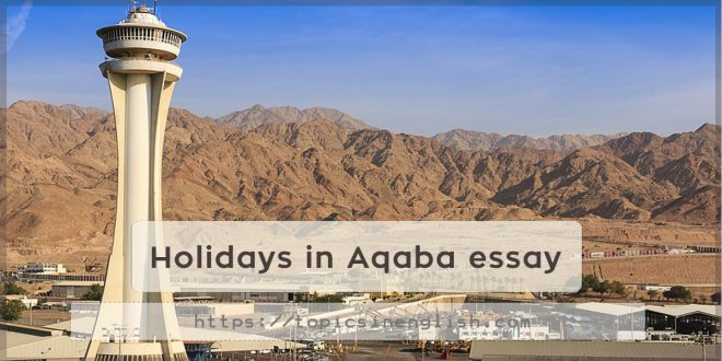 Holidays in Aqaba essay