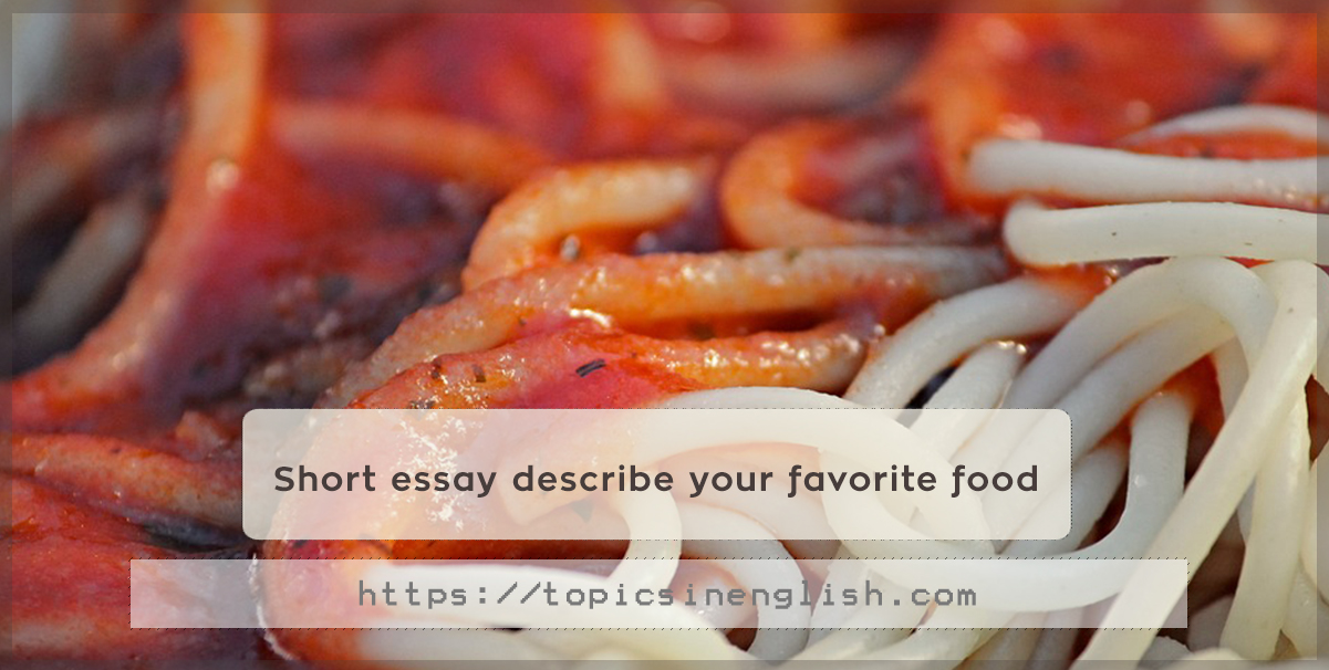 what is your favorite food essay