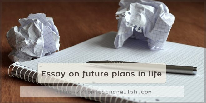 my future plan essay for students