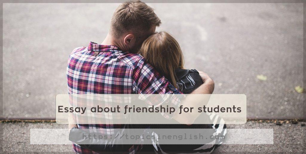 Friendship essay in english
