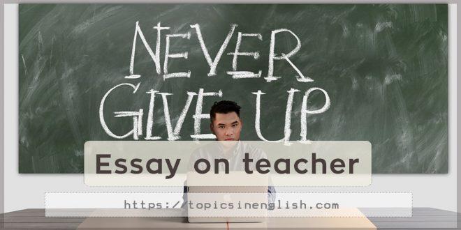 Essay on teacher