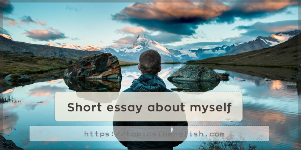 a short essay about myself Self respect short essay about myself primary homework help bronze age sinasacrifice ko review for research quiz para sa research paper pahwehr.
