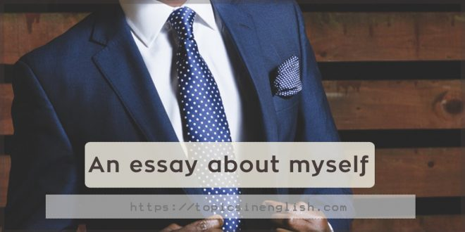 An essay about myself