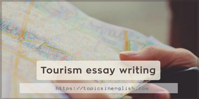 Tourism essay writing