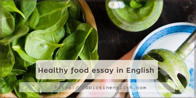 Healthy food essay in English