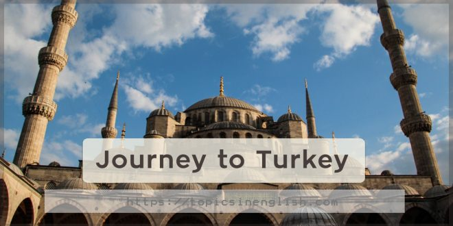 Journey to Turkey
