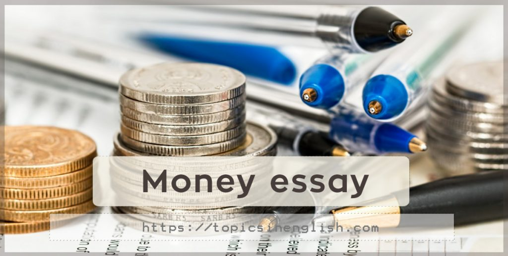 English essay about money