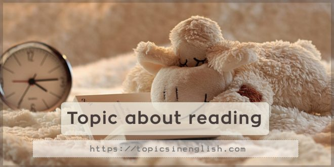 Topic about reading