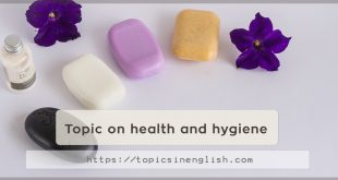Topic on health and hygiene