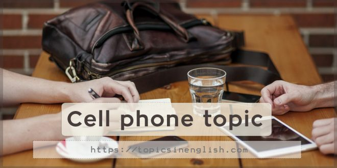Cell phone topic