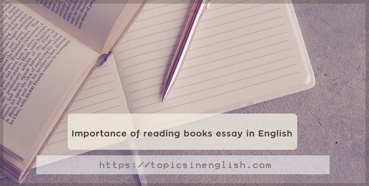 importance of reading books essay in english  topics in english
