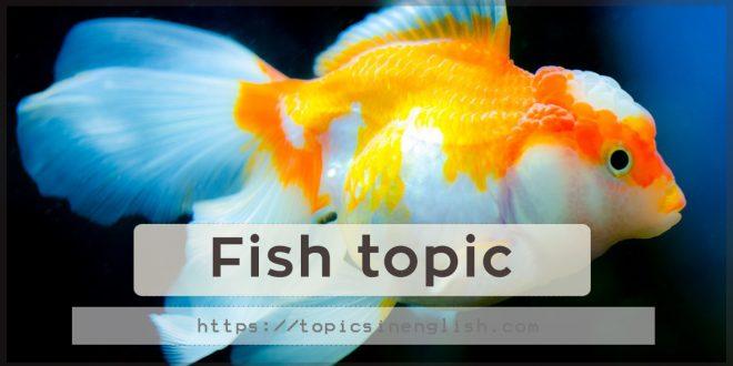 Fish topic
