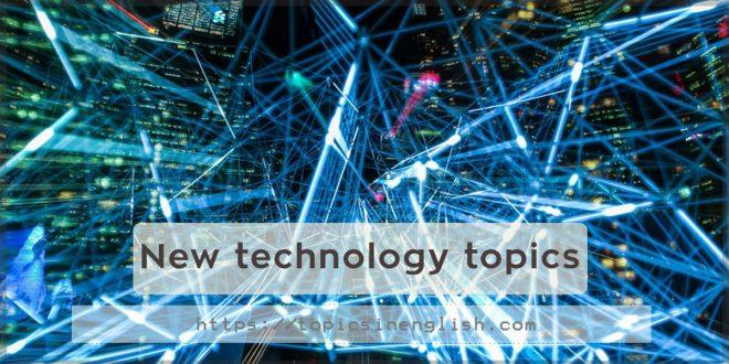 New technology topics